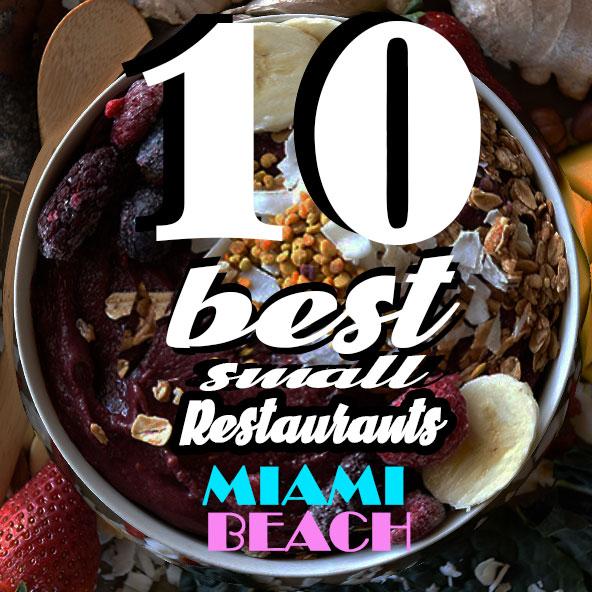 10 best small restaurants miami beach